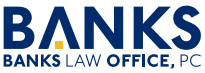 Banks Law Office